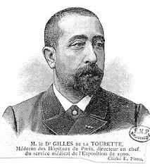 Bibliographie du Dr Georges Gilles de la Tourette par le Dr Olivier Walusinski